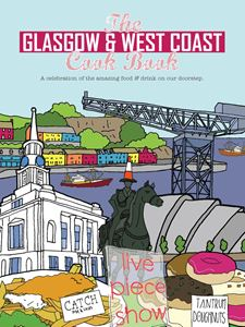 GLASGOW AND WEST COAST COOKBOOK