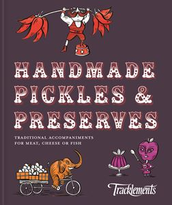 HANDMADE PICKLES AND PRESERVES