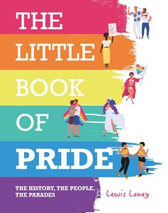 LITTLE BOOK OF PRIDE (LEWIS LANEY)
