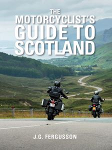 MOTORCYCLISTS GUIDE TO SCOTLAND
