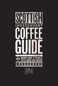 SCOTTISH INDEPENDENT COFFEE GUIDE 4
