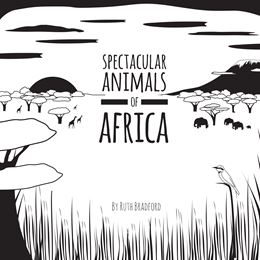 SPECTACULAR ANIMALS FROM AFRICA (LITTLE BLACK & WHITE)