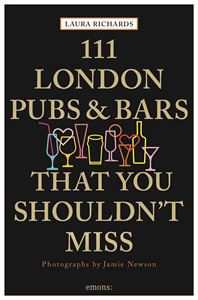111 LONDON PUBS AND BARS THAT YOU SHOULDNT MISS